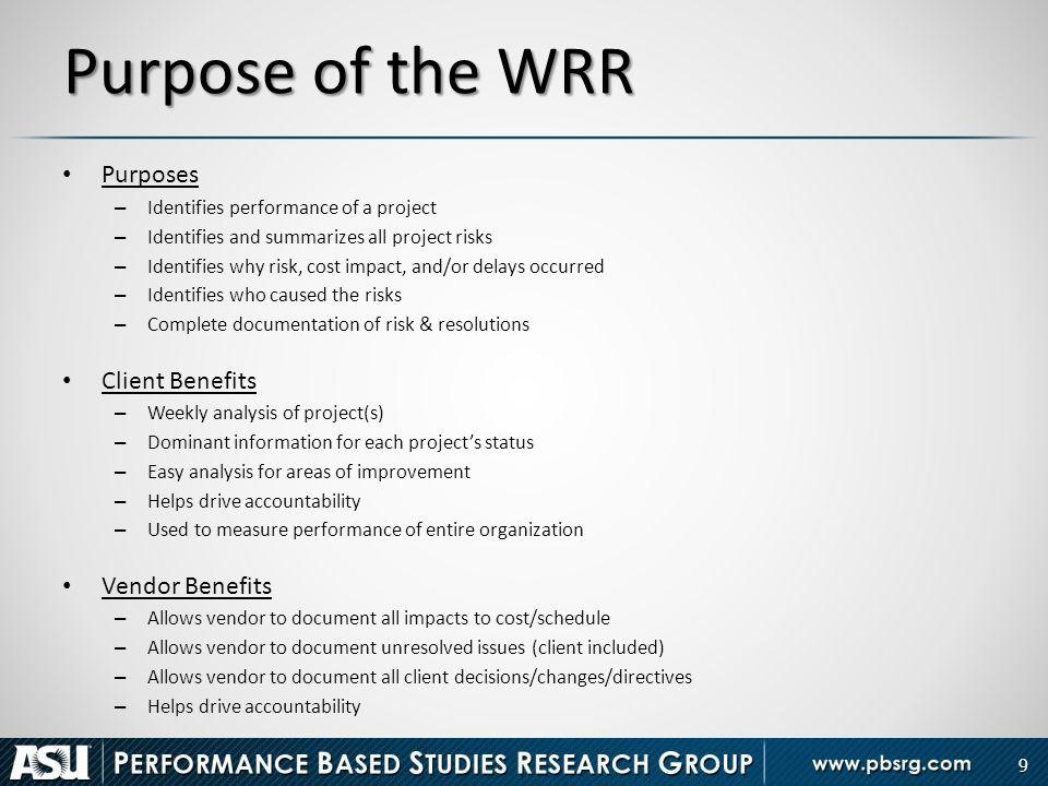 Purpose of the WRR Purposes Client Benefits Vendor Benefits