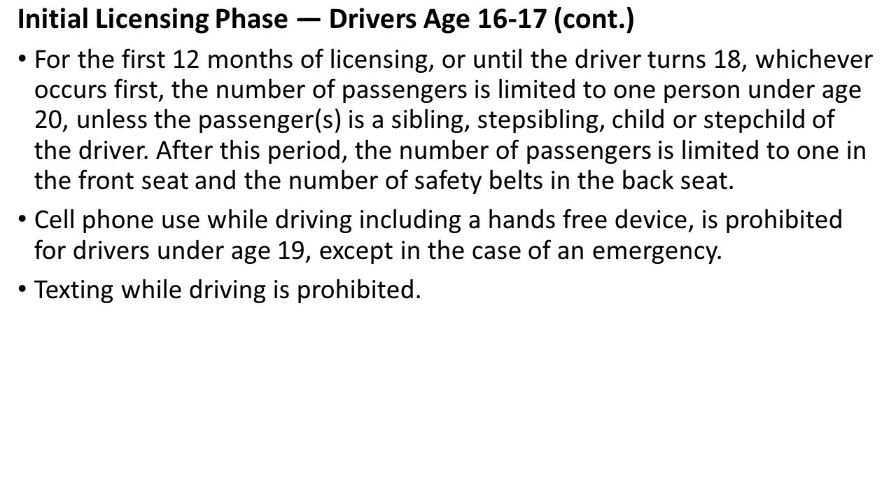 Initial Licensing Phase — Drivers Age 16-17 (cont.)