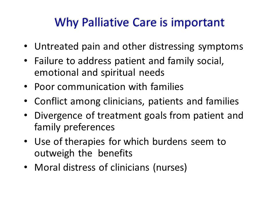 Why Palliative Care is important
