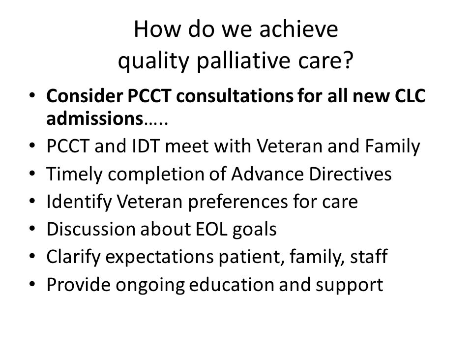 How do we achieve quality palliative care