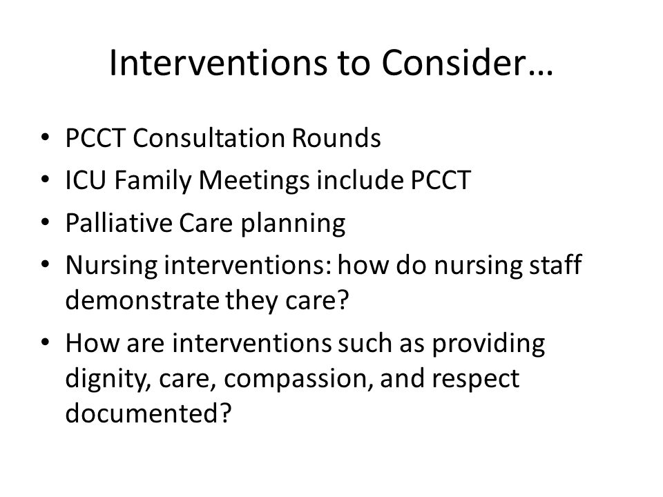 Interventions to Consider…