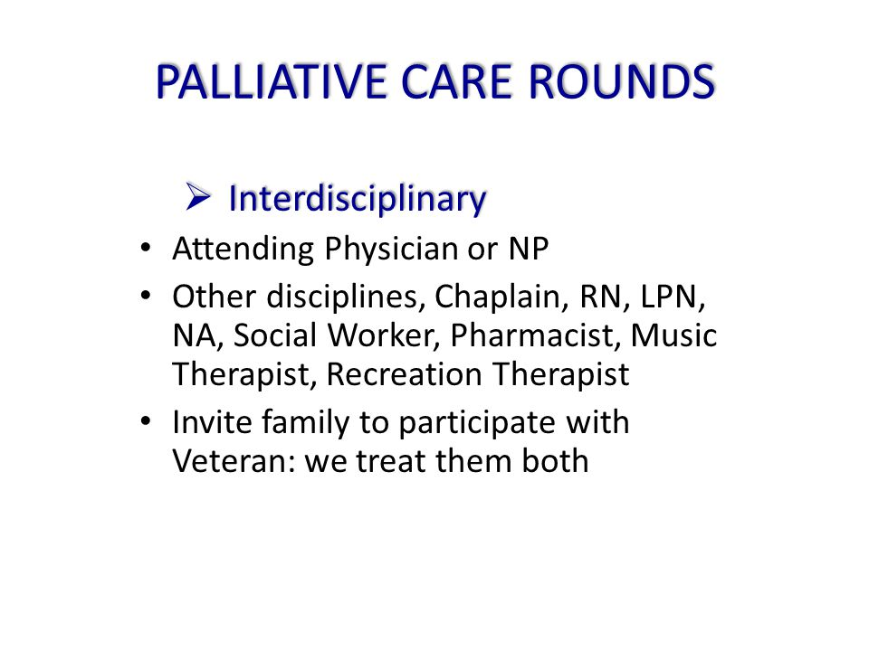 PALLIATIVE CARE ROUNDS