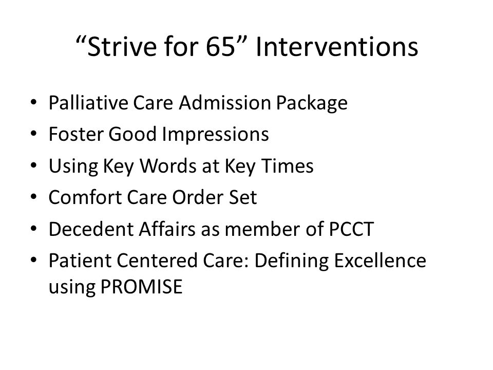 Strive for 65 Interventions