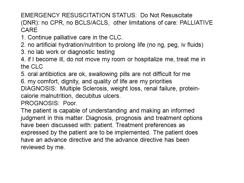 1. Continue palliative care in the CLC.