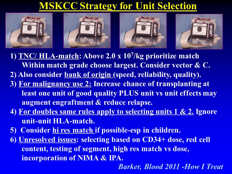 MSKCC Strategy for Unit Selection