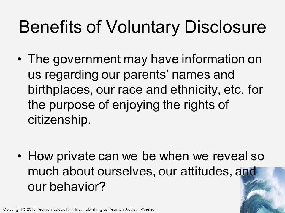 Benefits of Voluntary Disclosure