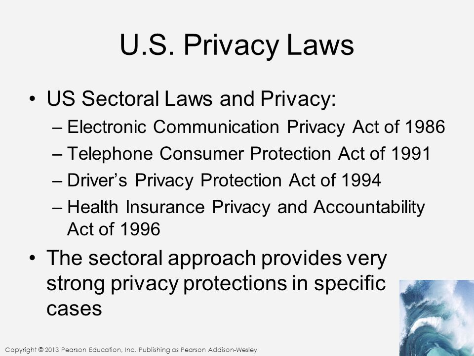 U.S. Privacy Laws US Sectoral Laws and Privacy: