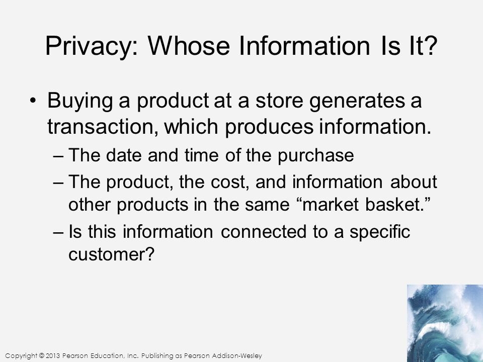 Privacy: Whose Information Is It