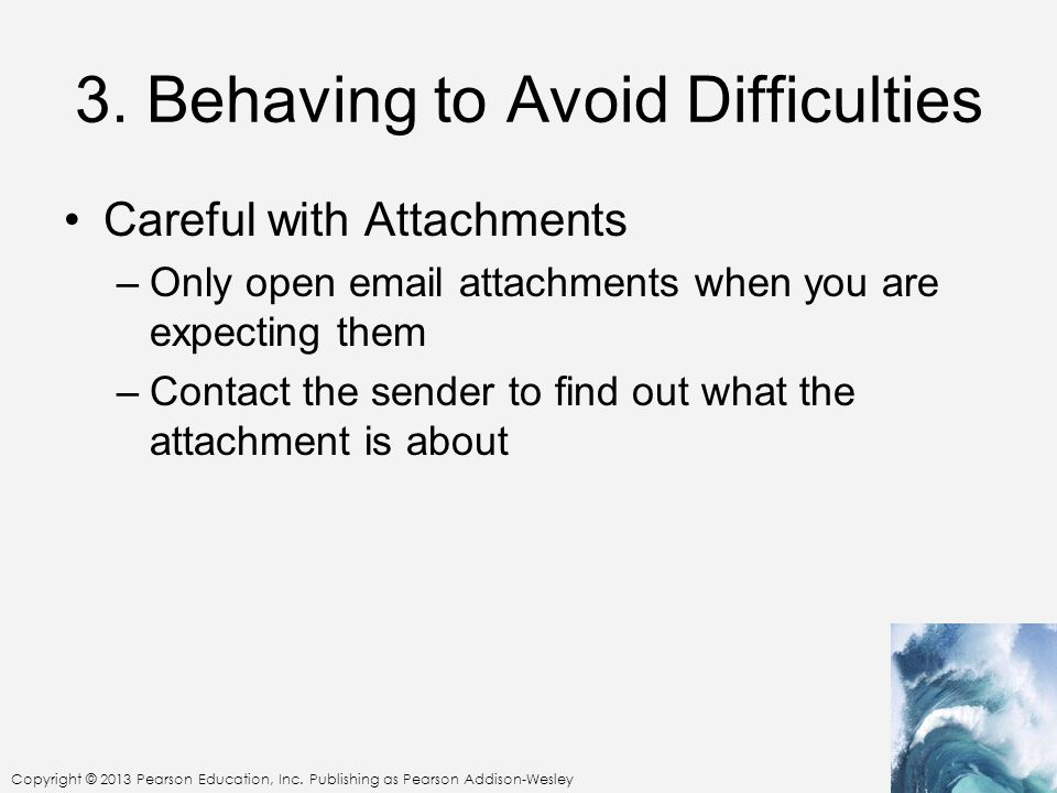 3. Behaving to Avoid Difficulties
