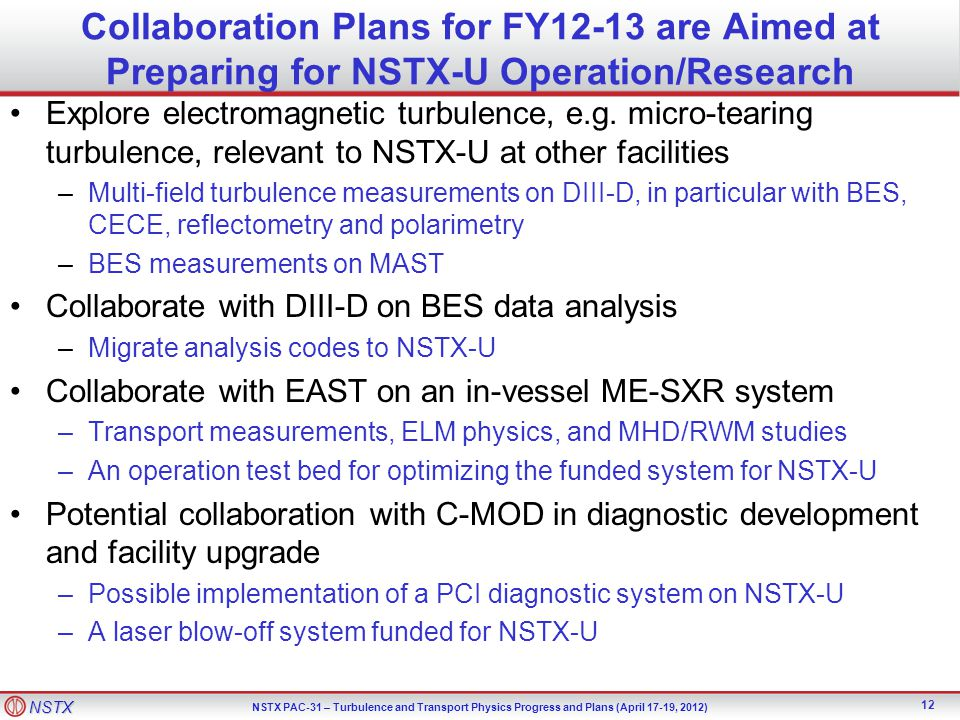 Collaboration Plans for FY12-13 are Aimed at Preparing for NSTX-U Operation/Research