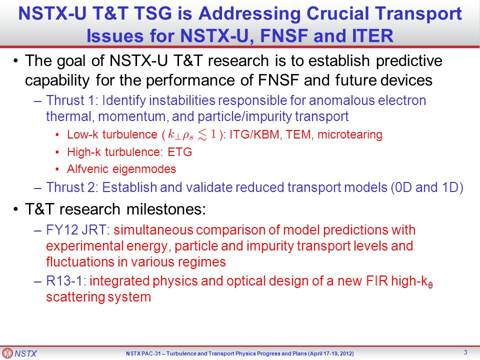 NSTX-U T&T TSG is Addressing Crucial Transport Issues for NSTX-U, FNSF and ITER