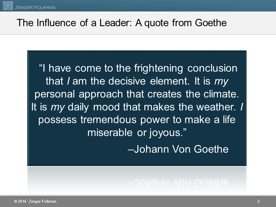 The Influence of a Leader: A quote from Goethe