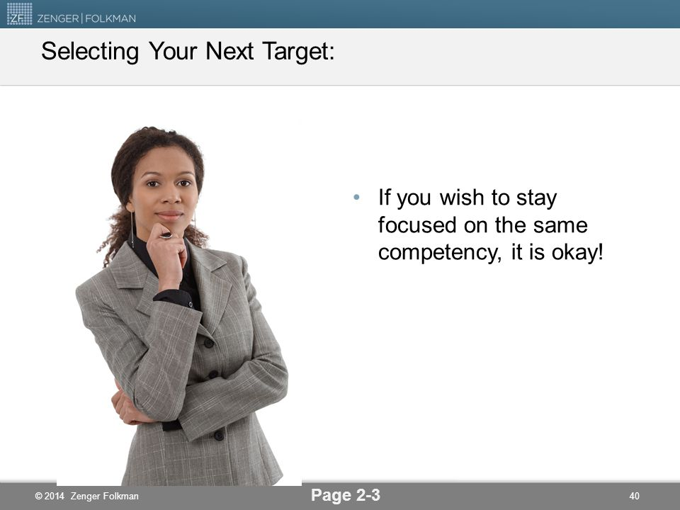 Selecting Your Next Target: