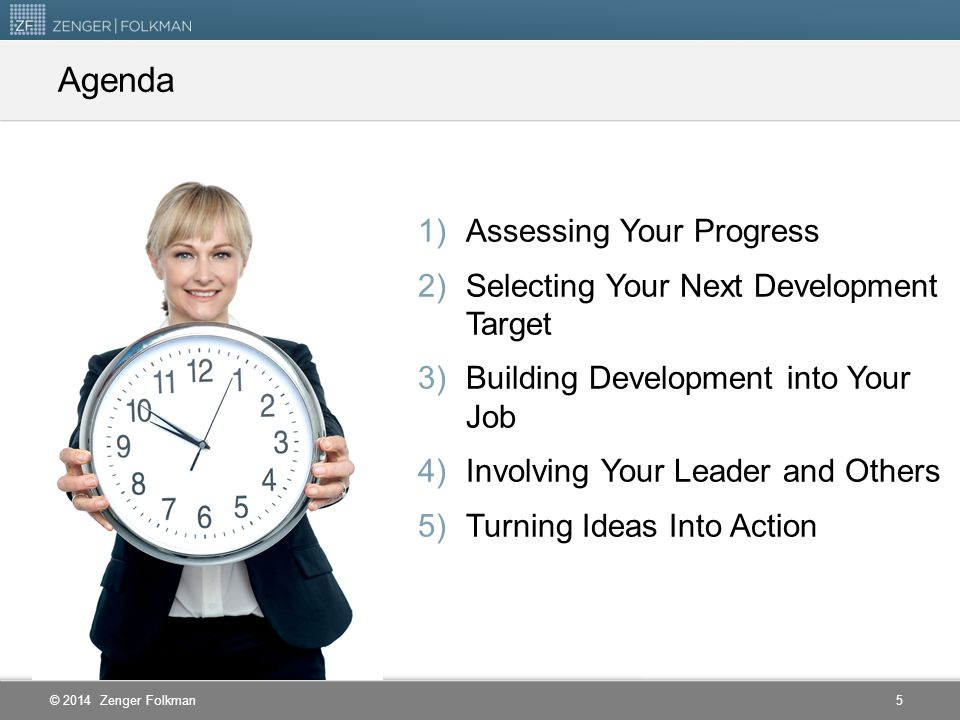 Agenda Assessing Your Progress Selecting Your Next Development Target