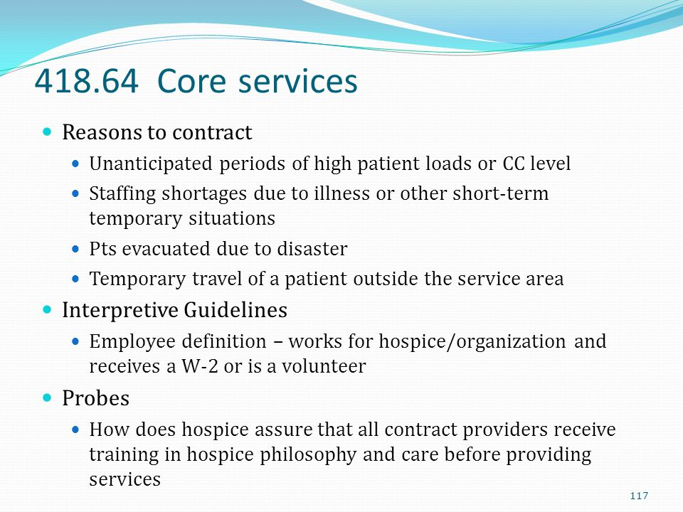 418.64 Core services Reasons to contract Interpretive Guidelines