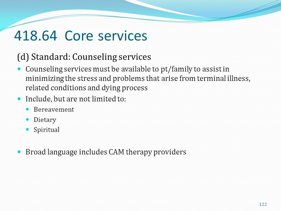 418.64 Core services (d) Standard: Counseling services