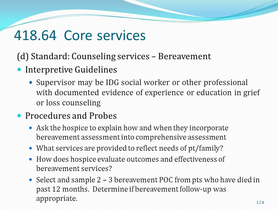 418.64 Core services (d) Standard: Counseling services – Bereavement