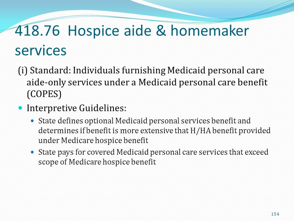 418.76 Hospice aide & homemaker services