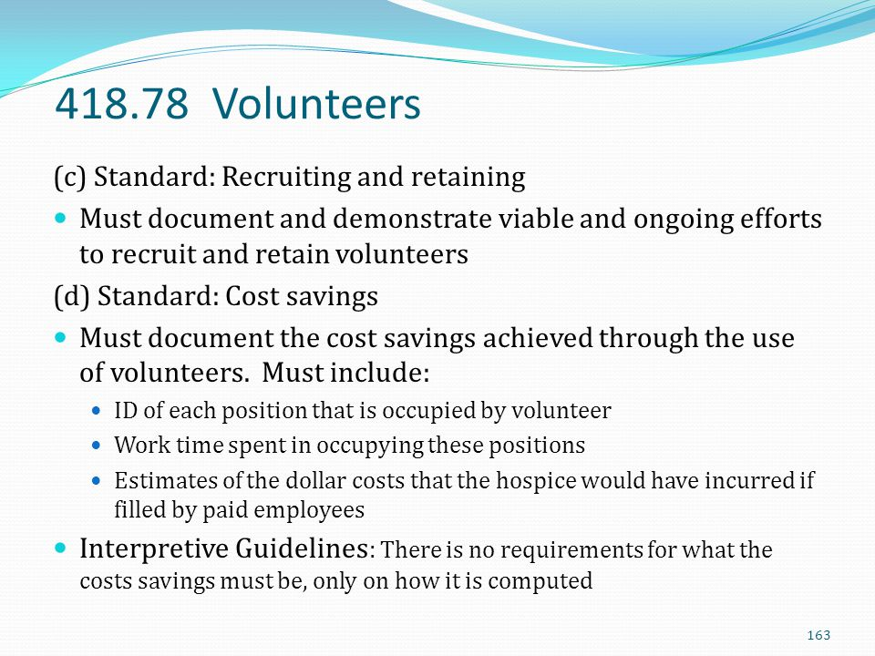 418.78 Volunteers (c) Standard: Recruiting and retaining