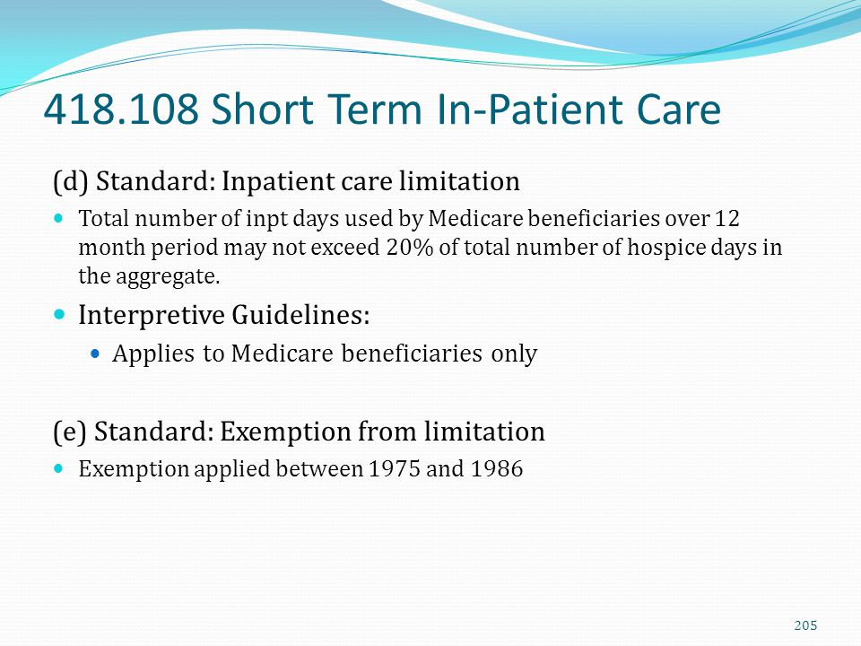 418.108 Short Term In-Patient Care