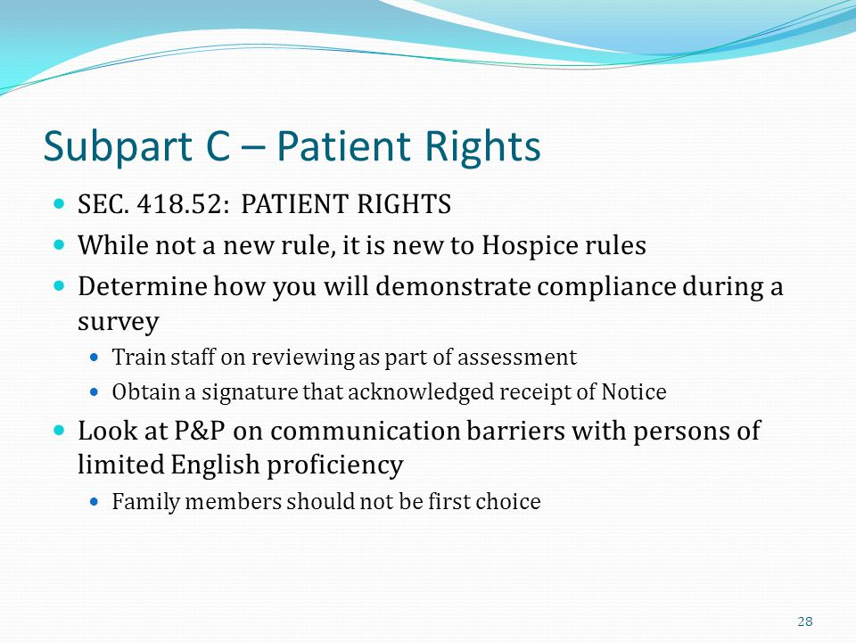 Subpart C – Patient Rights