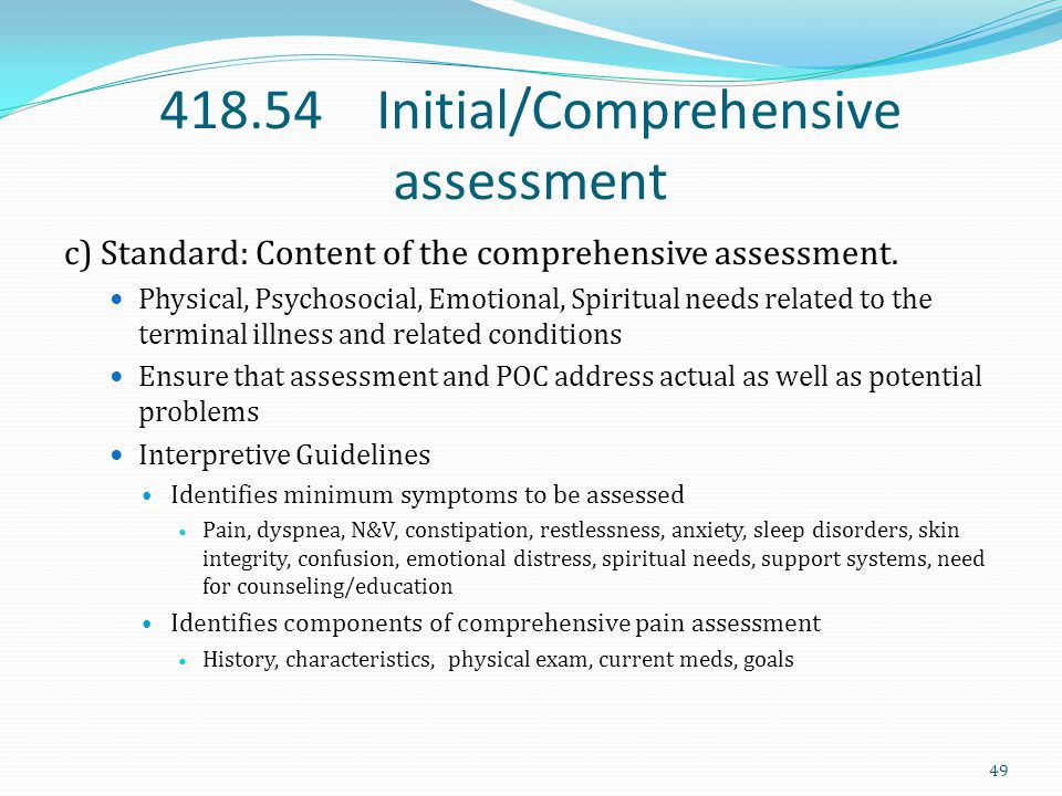 418.54 Initial/Comprehensive assessment