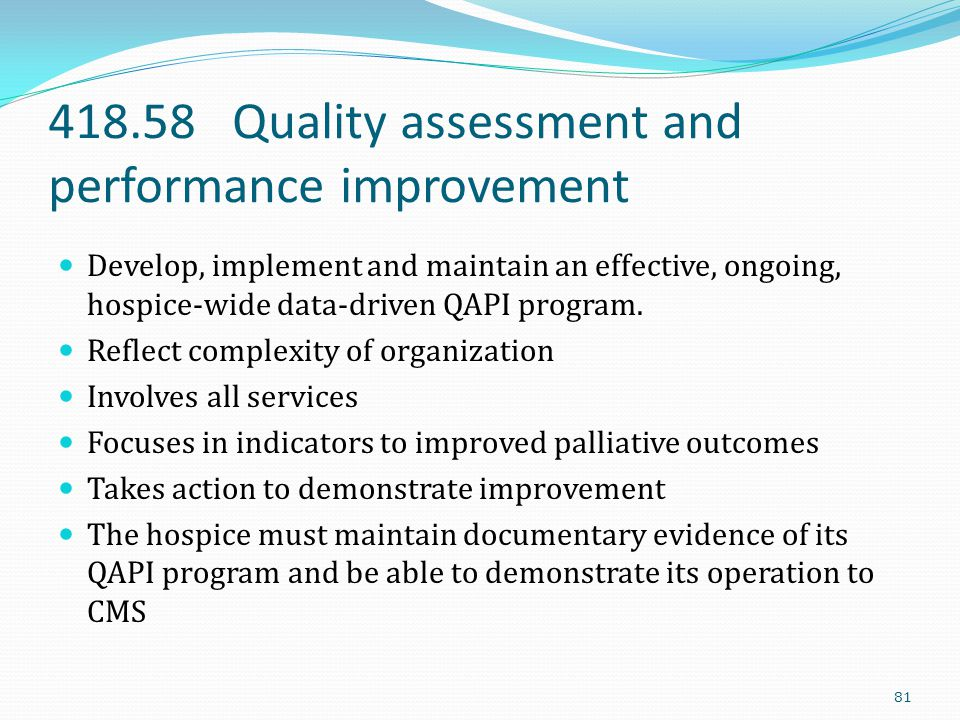418.58 Quality assessment and performance improvement