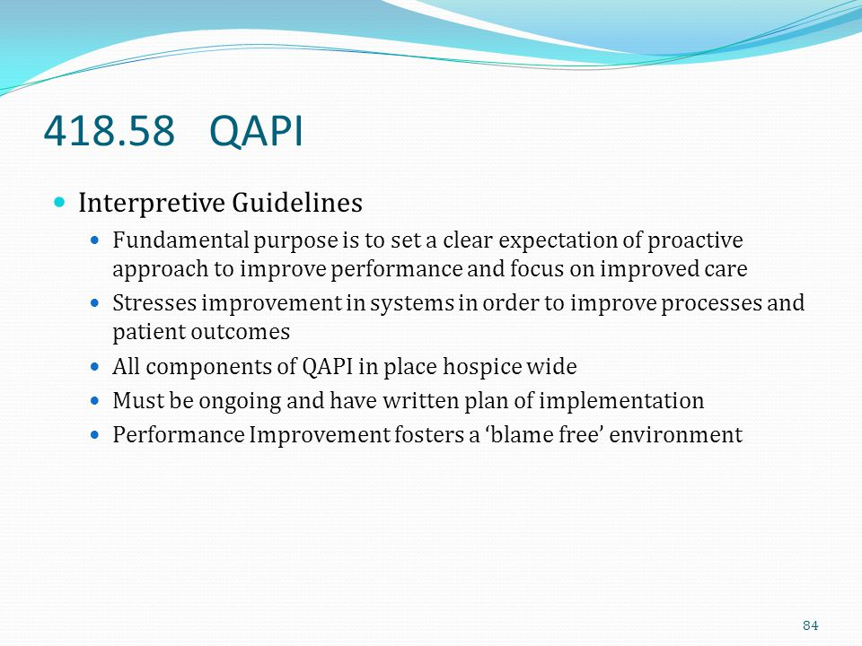 418.58 QAPI Interpretive Guidelines