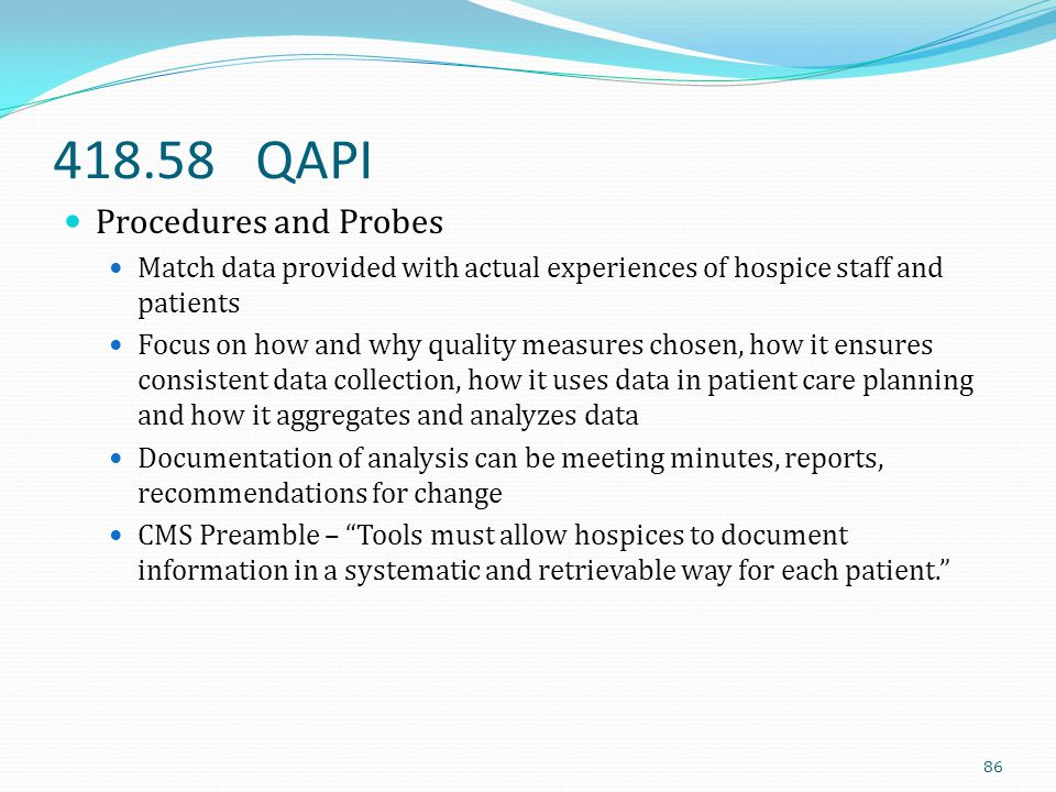 418.58 QAPI Procedures and Probes