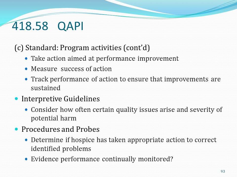 418.58 QAPI (c) Standard: Program activities (cont'd)