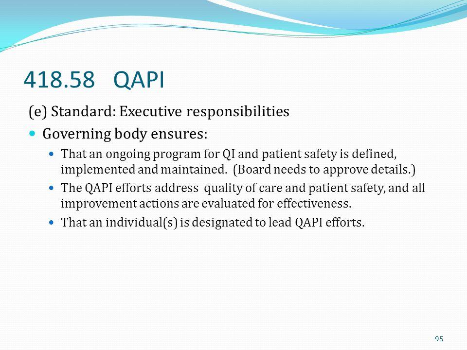 418.58 QAPI (e) Standard: Executive responsibilities