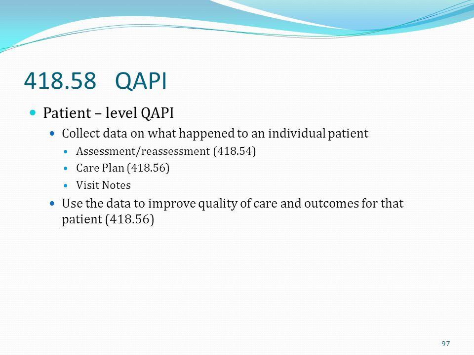 418.58 QAPI Patient – level QAPI