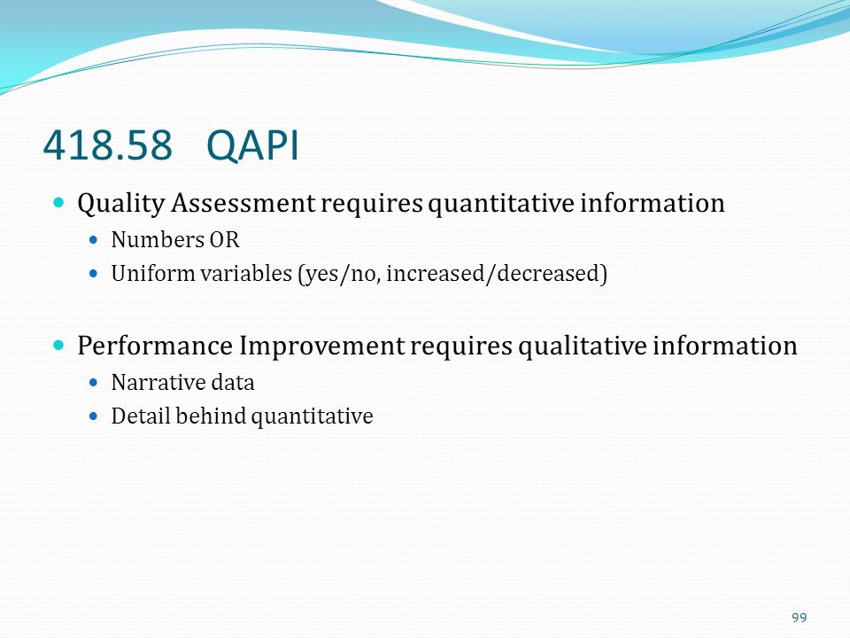418.58 QAPI Quality Assessment requires quantitative information