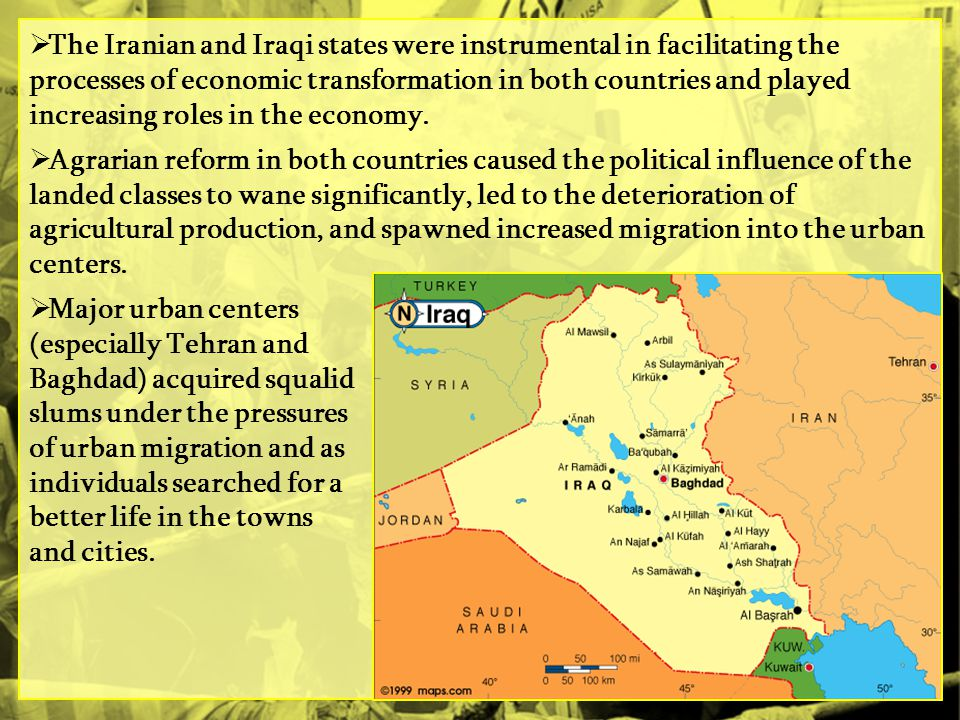 The Iranian and Iraqi states were instrumental in facilitating the processes of economic transformation in both countries and played increasing roles in the economy.