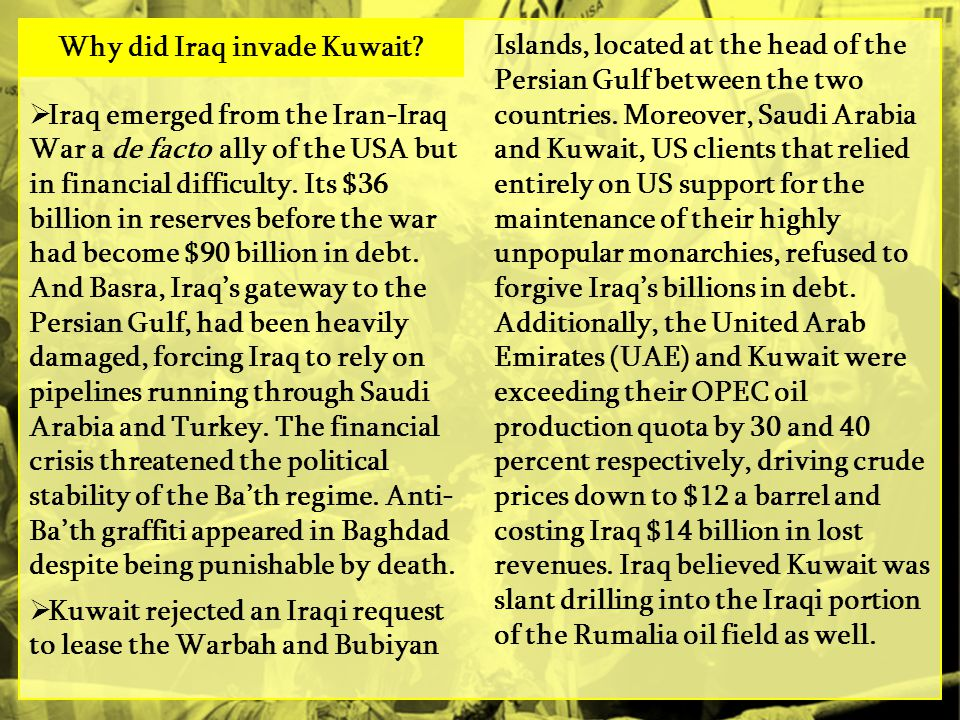 Why did Iraq invade Kuwait