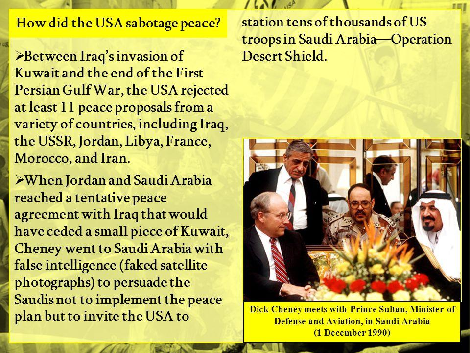 How did the USA sabotage peace