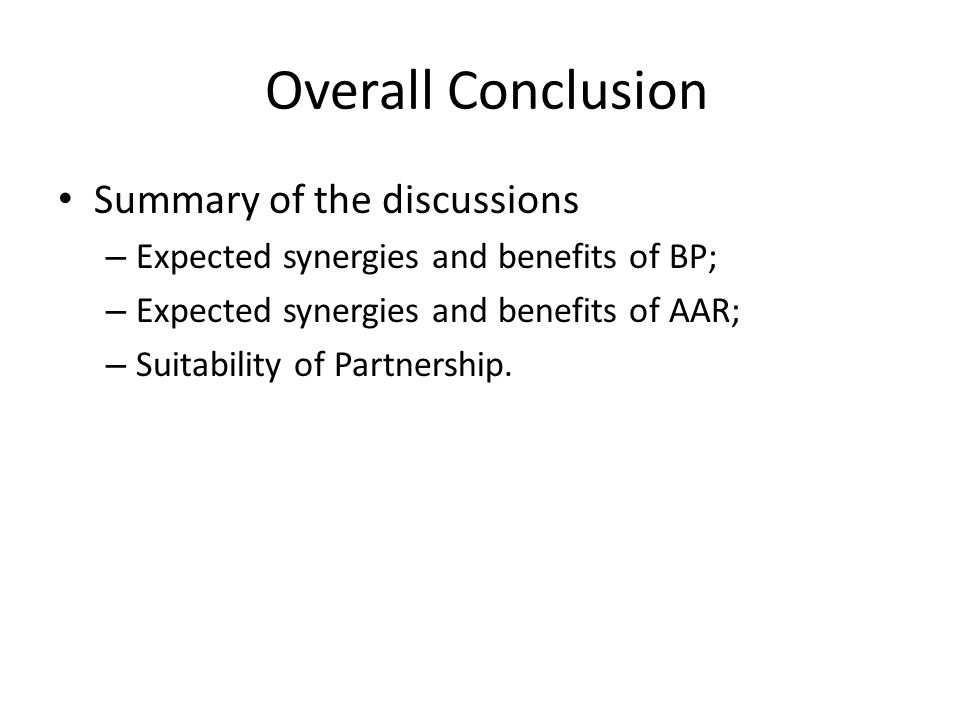Overall Conclusion Summary of the discussions