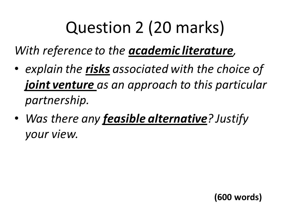 Question 2 (20 marks) With reference to the academic literature,