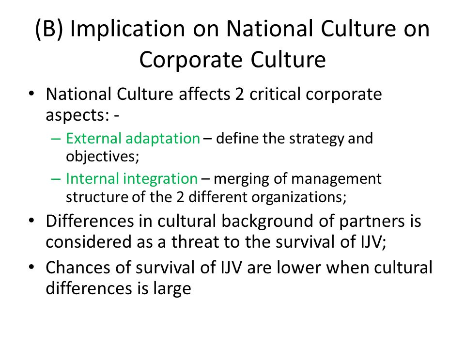 (B) Implication on National Culture on Corporate Culture