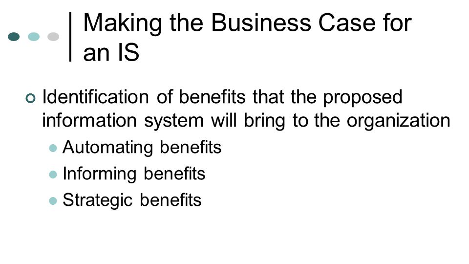 Making the Business Case for an IS
