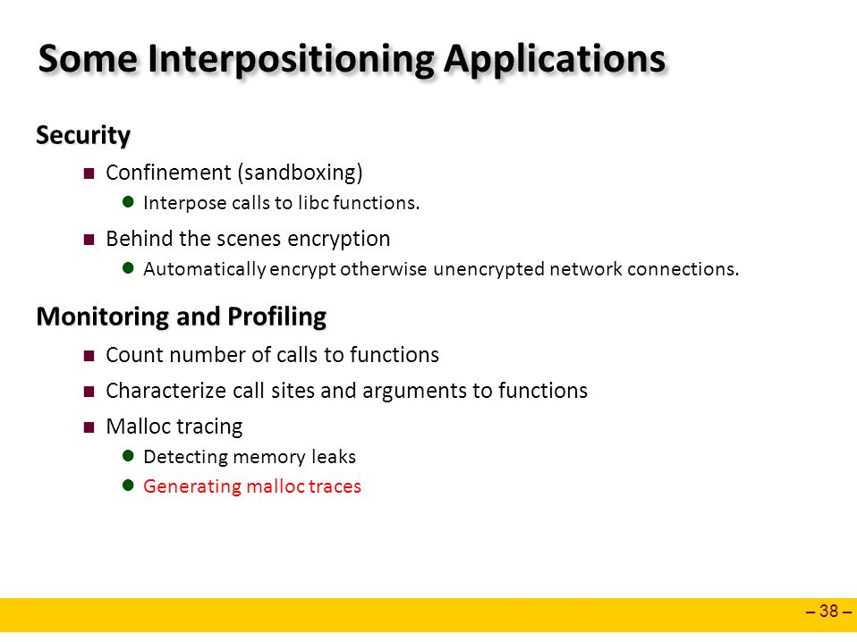 Some Interpositioning Applications