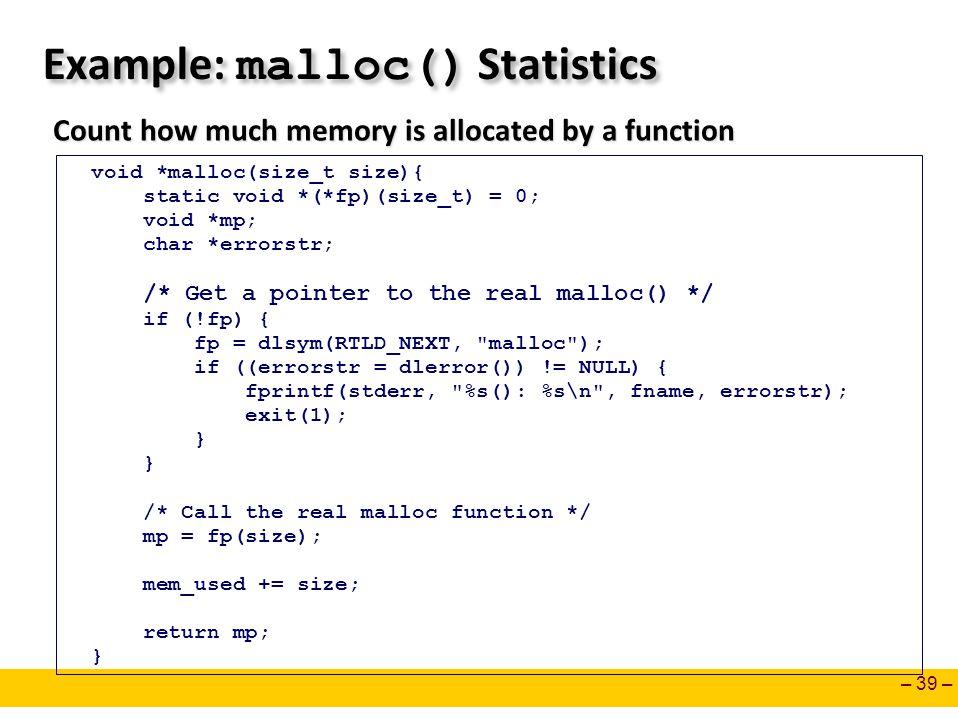 Example: malloc() Statistics