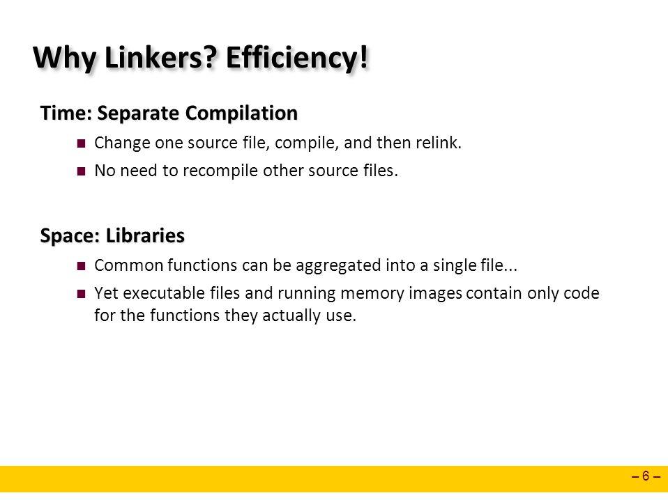 Why Linkers Efficiency!