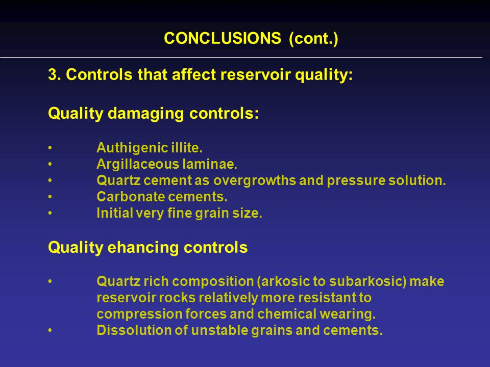 3. Controls that affect reservoir quality: Quality damaging controls: