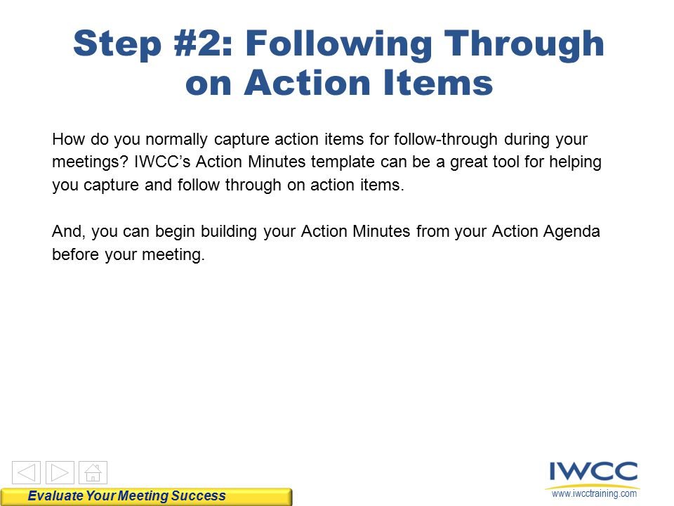 Step #2: Following Through on Action Items