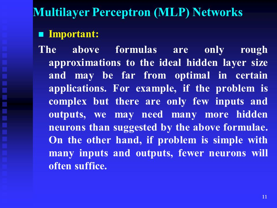 Multilayer Perceptron (MLP) Networks