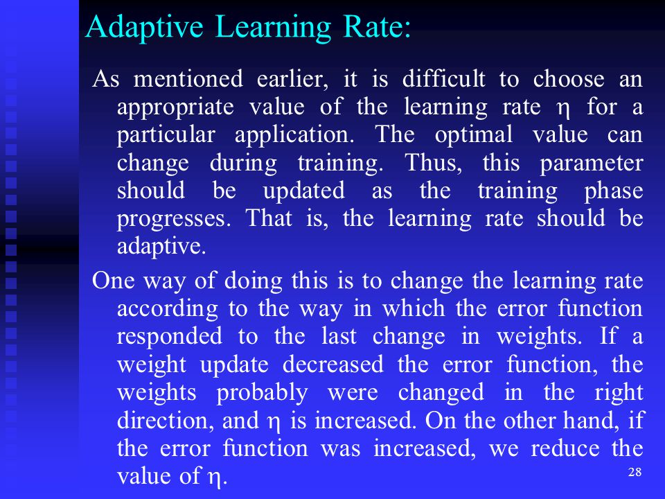 Adaptive Learning Rate: