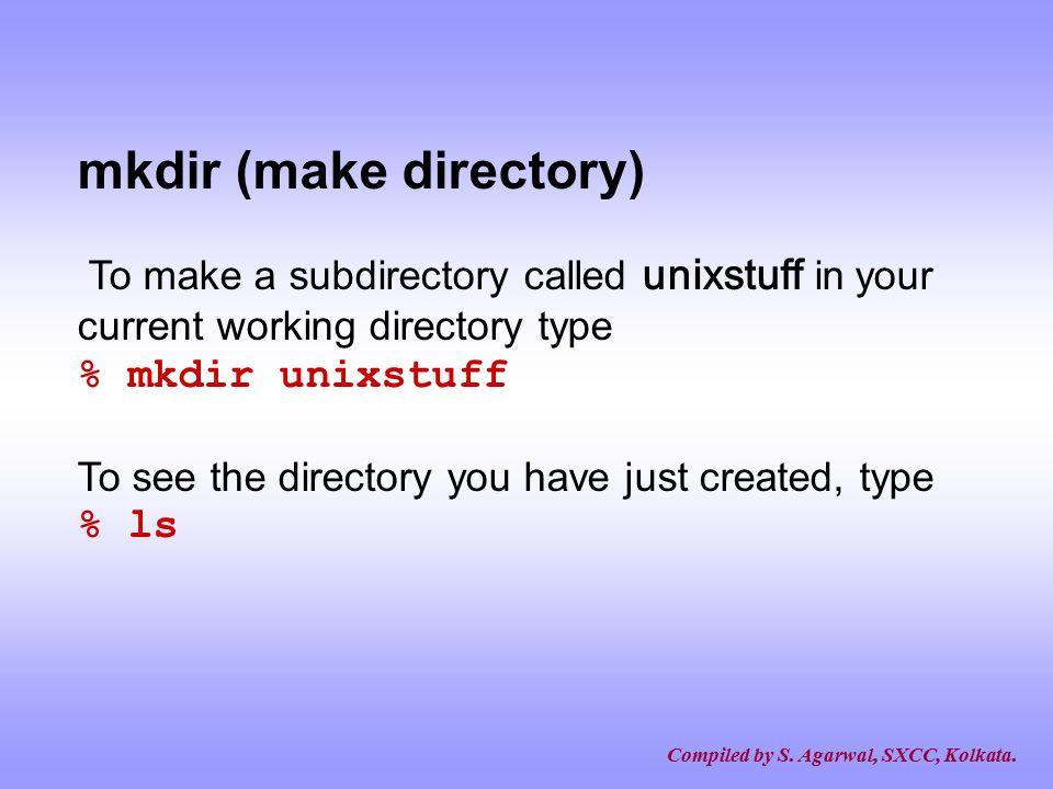 mkdir (make directory)