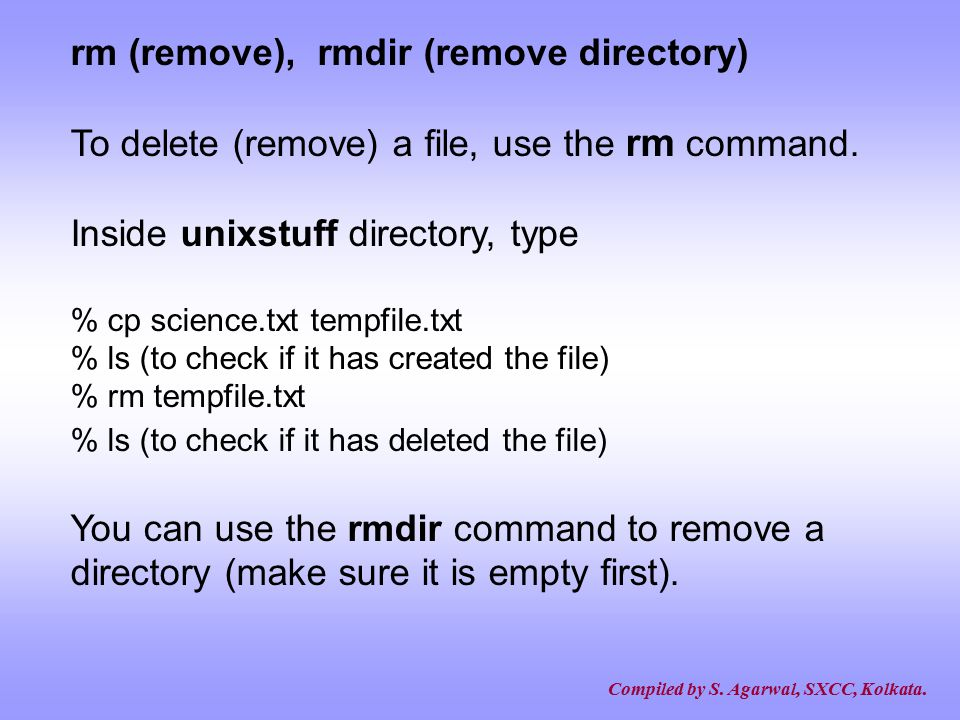 rm (remove), rmdir (remove directory)