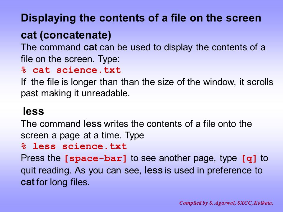 Displaying the contents of a file on the screen cat (concatenate)